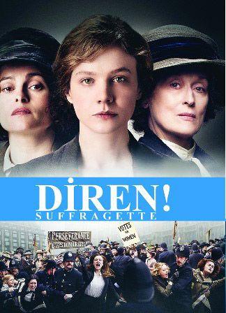 """""""Diren/Suffragette"""" Filminin Özel Gösterimi"""