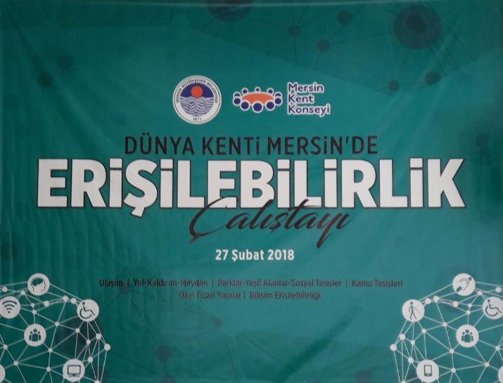 Dünya Kenti Mersin'de Erişilebilirlik Çalıştayı